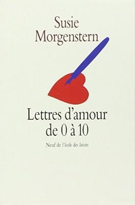 """Afficher """"Lettres d'amour de 0 à 10"""""""