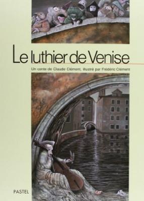 """Afficher """"Le Luthier de Venise"""""""