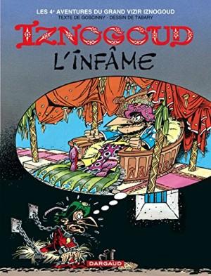 "Afficher ""Les Aventures du grand vizir Iznogoud n° 4 Iznogoud l'infâme"""