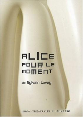 """Afficher """"Alice pour le moment"""""""