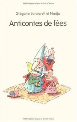 """Afficher """"Anticontes de fées"""""""