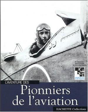 """Afficher """"L'aventure des pionniers de l'aviation"""""""