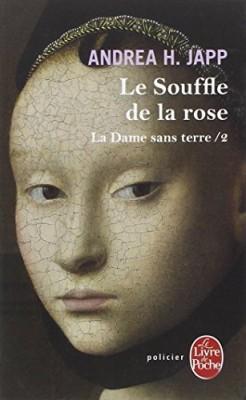 """Afficher """"La Dame sans terre - Le souffle de la rose - Tome 2"""""""