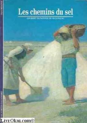 """Afficher """"Les Chemins du sel"""""""
