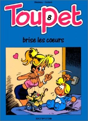 """Afficher """"Toupet n° 8 Toupet brise les coeurs"""""""