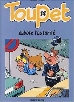 """Afficher """"Toupet n° 14 Toupet sabote l'autorité"""""""