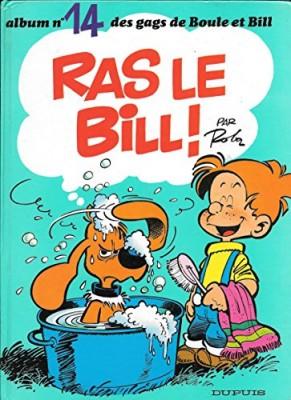 """Afficher """"Album de Boule & Bill n° 14 Ras le Bill !"""""""