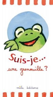 """Afficher """"Suis-je une grenouille ?"""""""