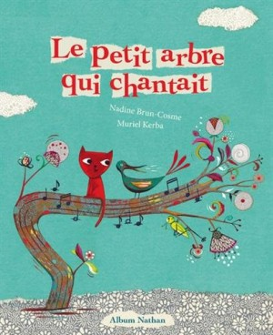 "Afficher ""Le petit arbre qui chantait"""