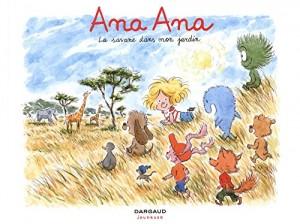 "Afficher ""Ana Ana n° 09 La savane dans mon jardin"""