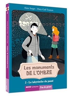 """Afficher """"Monuments de l'ombre (Les) n° 2 Labyrinthe du passé (Le)"""""""