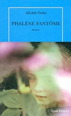 vignette de 'Phalène fantôme (Michèle Forbes)'