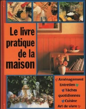 """Afficher """"Le livre pratique de la maison"""""""