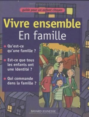 """Afficher """"Vivre ensemble en famille"""""""