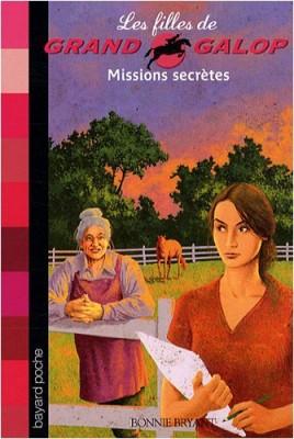 """Afficher """"Les filles de Grand galop n° 10 Missions secrètes"""""""