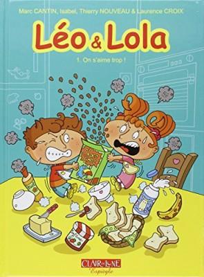 "Afficher ""Léo et Lola n° 1 On s'aime trop !"""