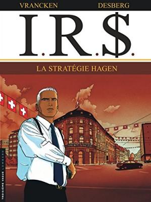 "Afficher ""I.R.$.La stratégie Hagen"""