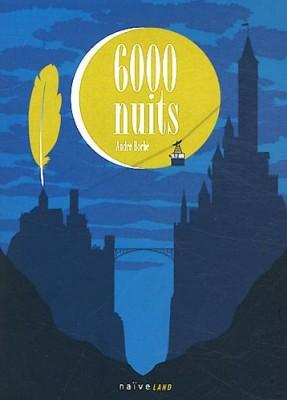 vignette de '6000 nuits (André Borbé)'