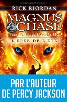 """Afficher """"Magnus Chase et les Dieux d'Asgard n° 1 L'épée de l'été"""""""