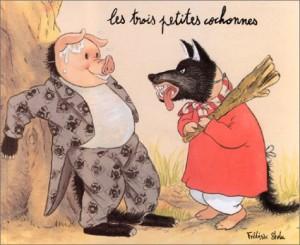 """Afficher """"Les trois petites cochonnes"""""""