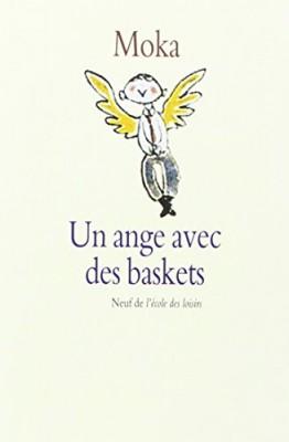 """Afficher """"Un ange avec des baskets"""""""