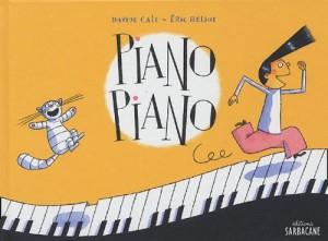 """Afficher """"Piano piano"""""""