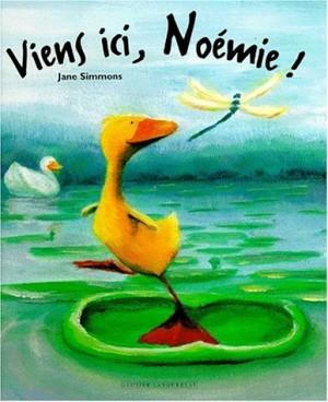 """Afficher """"Viens ici, Noémie !"""""""