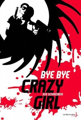 """Afficher """"Bye bye crazy girl"""""""