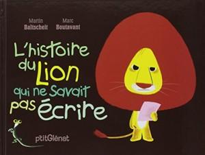 """Afficher """"L'histoire du lion qui ne savait pas écrire"""""""