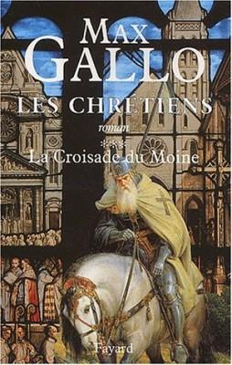 """Afficher """"Les Chrétiens n° 3 La Croisade du Moine"""""""