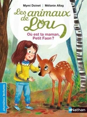 """Afficher """"Les animaux de Lou Où est ta maman, Petit Faon ?"""""""