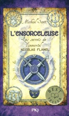"""Afficher """"Les secrets de l'immortel nicolas flamel n° 3 Ensorceleuse (L')"""""""