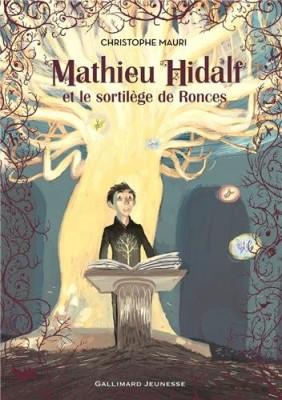 """Afficher """"Mathieu Hidalf n° 3 Mathieu Hidalf et le sortilège de Ronces"""""""