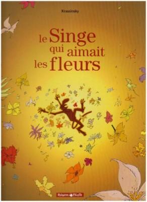 """Afficher """"Le singe qui aimait les fleurs"""""""