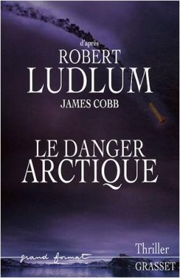"""Afficher """"Le Danger Arctique"""""""