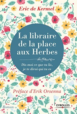 vignette de 'La libraire de la place aux Herbes (Eric de Kermel)'
