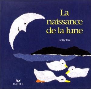 """Afficher """"La Naissance de la lune"""""""