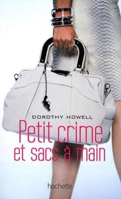 """Afficher """"Petit crime et sacs à main"""""""