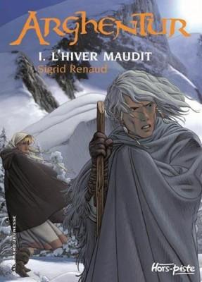 "Afficher ""Arghentur n° 1 L'hiver maudit"""