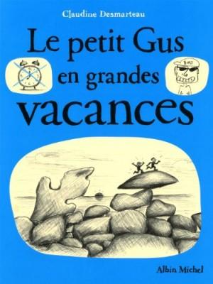 Couverture de Le petit Gus Le petit Gus en grandes vacances