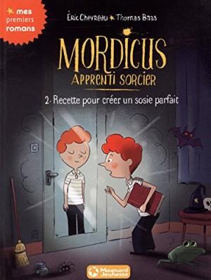 """Afficher """"Mordicus apprenti sorcier n° Tome 2 Recette pour créer un sosie parfait"""""""