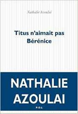 """Afficher """"Titus n'aimait pas Bérénice"""""""