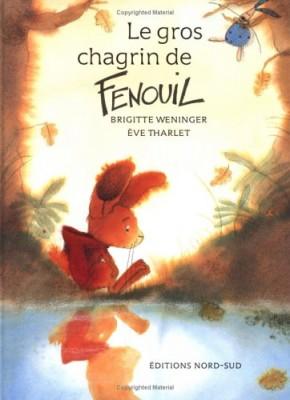 """Afficher """"Le gros chagrin de Fenouil"""""""