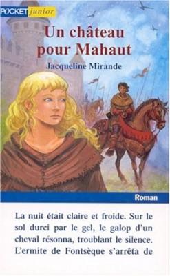 """Afficher """"Un château pour Mahaut"""""""