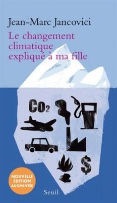 """Afficher """"Le Changement climatique expliqué à ma fille"""""""