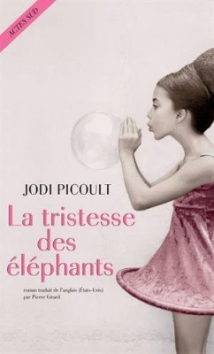 vignette de 'La tristesse des éléphants (Jodi Picoult)'