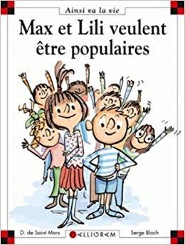 """Afficher """"Max et Lili n° 106 Max et Lili veulent être populaires"""""""