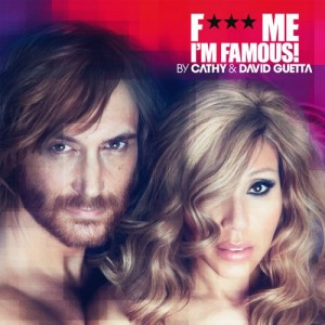 "Afficher ""F*** me I'm famous 2012"""