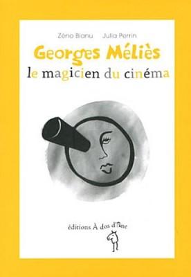 """Afficher """"Georges Méliès, le magicien du cinéma"""""""