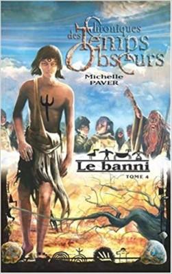 """Afficher """"Chroniques des temps obscurs n° 4 Le banni"""""""